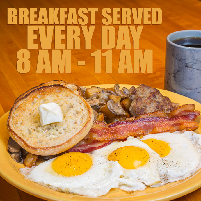 Breakfast at Bubba's, every day from 8 am to 11 am!